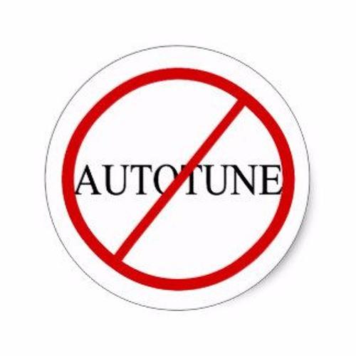 No Autotune Zone